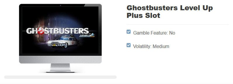 Ghostbusters Level Up Plus slot